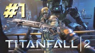 Titanfall™ 2 ► Конец симуляции ► Прохождение #1