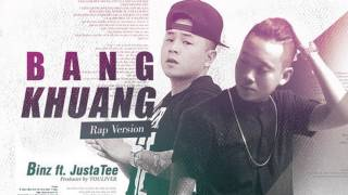 AUDIO | Bâng Khuâng (Rap Version) | Binz ft. JustaTee