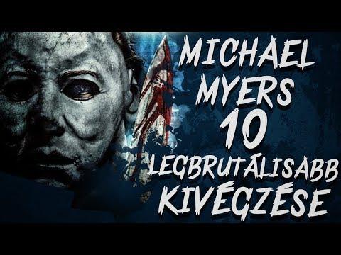 Michael Myers 10 LEGBRUTÁLISABB Kivégzése