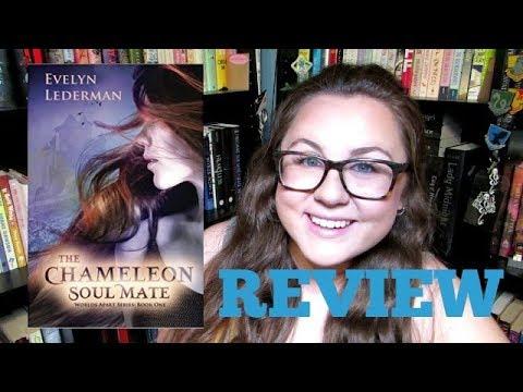 THE CHAMELEON SOULMATE BY EVELYN LEDERMAN | NON SPOILER REVIEW