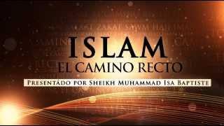 Islam, El Camino Recto (Intro)