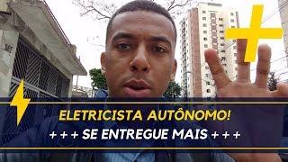 Eletricista Autônomo - Se Entregue Mais!