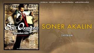 """Soner Akalın İntikam [ Son Osmanlı """"Yandım Ali"""" © 2007 Kalan Müzik ]"""