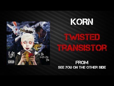 Korn - Twisted Transistor [Lyrics Video]