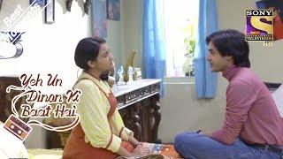 Yeh Un Dinon Ki Baat Hai   Sameer Sneaks Into Naina's Room   Best Moments