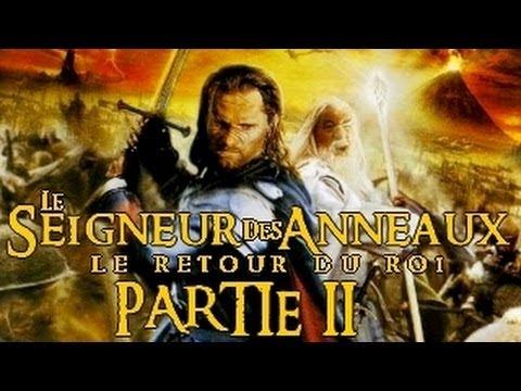 Le Seigneur des Anneaux : Le Retour du Roi - Partie 2 [HD]