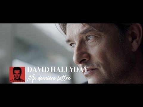 David Hallyday - Ma dernière lettre (Clip Officiel)