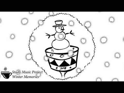Study Music Project - Winter Memories (Music for Studying)