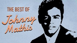 The Best of Johnny Mathis