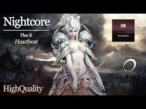 NIGHTCORE [Plan B] - Heartbeat (HQ)