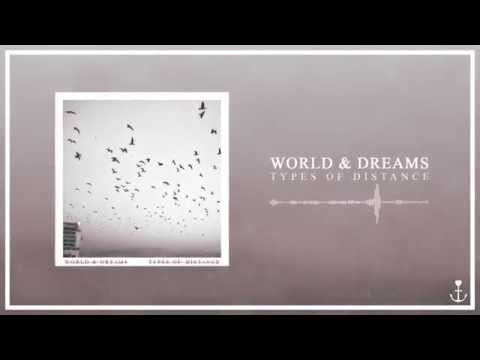 World & Dreams - Types Of Distance