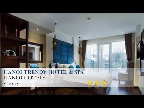 Hanoi Trendy Hotel & Spa - HanoiHotels,  Vietnam