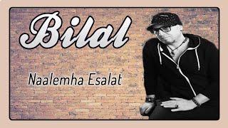 Cheb Bilal - Naalemha Esalat [Audio Officiel 2017]