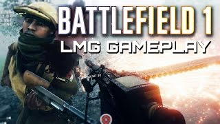 Battlefield 1: MVP Gameplay with the M1909 Light Machine Gun (Closed Alpha)