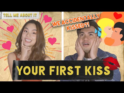 Tell Me About It: Our First Kiss