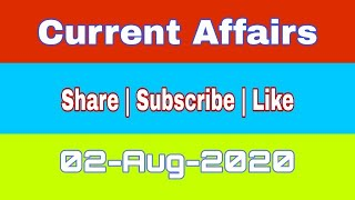 #CurrentAffairs #byRajesh Daily Current Affairs | 2nd August 2020 | Subscribe Please