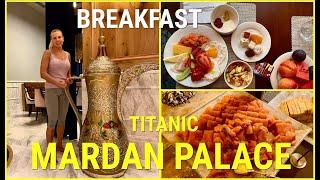 Titanic Mardan Palace BREAKFAST ЗАВТРАК