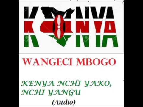 Wangeci Mbogo - KENYA, NCHI YAKO, NCHI YANGU (Official Audio) Sms the code 'SKIZA 71910809' to 811