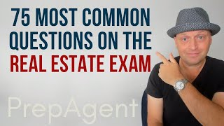 75 Most Common Questions On The Real Estate Exam (2021)