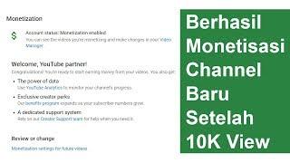 Berhasil Monetisasi Channel Baru Setelah 10K View - Cara Menghasilkan Uang Di YouTube