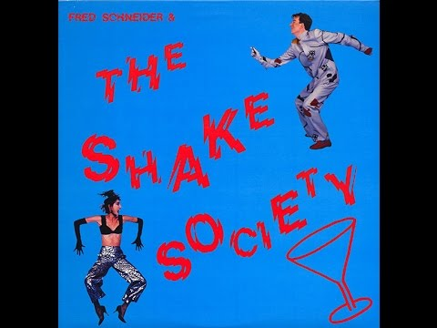 [Full Album] Fred Schneider & The Shake Society (1984)