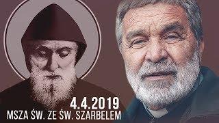 Msza św. ze św. Szarbelem (4.04.2019) Zygmunt Kwiatkowski SJ