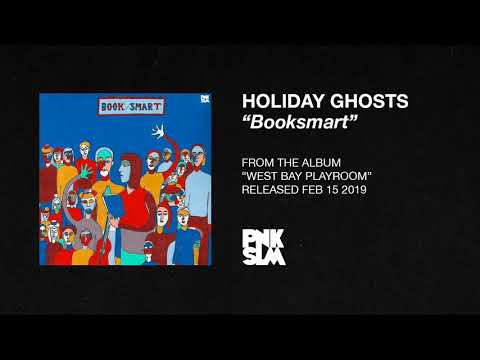"""Holiday Ghosts – """"Booksmart"""" (OFFICIAL AUDIO) Mp3"""