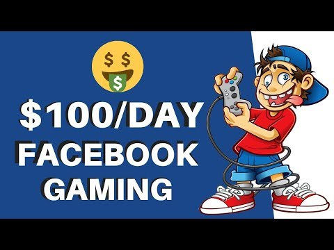 Earn $100 Per Day With A Facebook Gaming Page   Make Money On Facebook