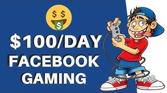 Earn $100 Per Day With a Facebook Gaming Page | Make Money on Facebook