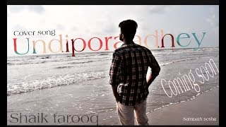 Download lagu Undiporaadhey Sad Version cover song || Directed by Sampath Sesha ||