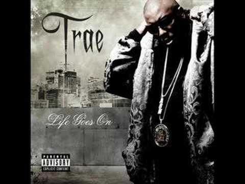 Trae - Life Goes On
