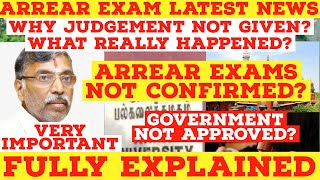Arrear exam latest news | why judgement not given? What really happened? Arrear exam not confirmed?