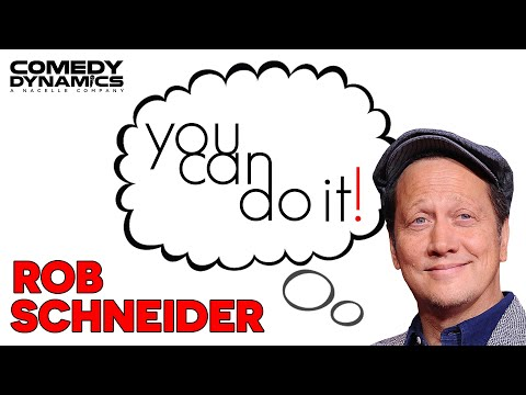 Rob Schneider - You Can Do It (Stand Up Comedy) - YouTube