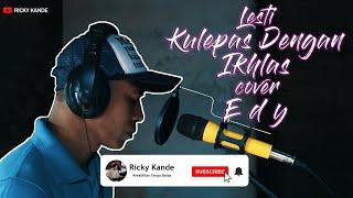 Download LESTI - KULEPAS DENGAN IKHLAS COVER EDDY