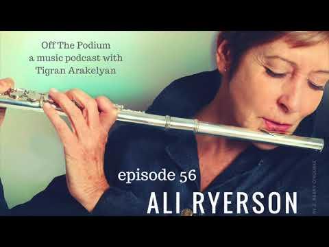 Ep. 56: Ali Ryerson, jazz flutist