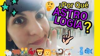 ¿Por qué Astrología?