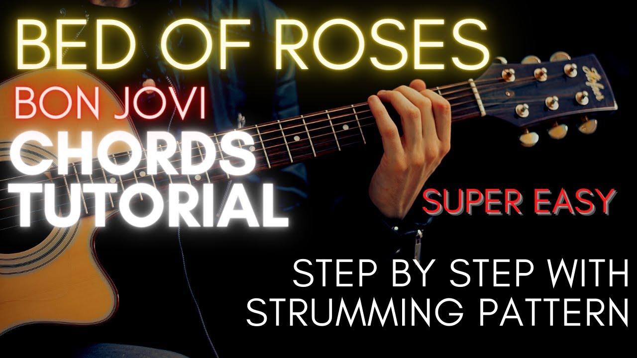 Bed Of Roses Chords Acoustic