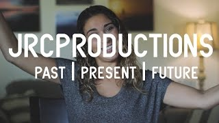 jrcproductions - PAST|PRESENT|FUTURE