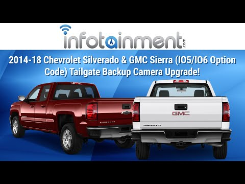 2014-2018 Chevrolet Silverado & GMC Sierra (IO5/IO6 Option Code) Tailgate Backup Camera Upgrade!