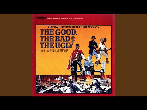 The Good, The Bad And The Ugly (Main Title)
