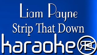 Liam Payne - Strip That Down (Karaoke Version), (reprod. Alernu)