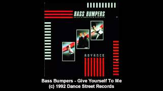 Bass Bumpers - Give Yourself To Me
