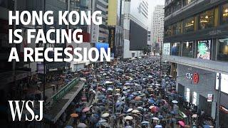 Why Hong Kong Is Facing A Recession Amid Protests And Trade Wars   Wsj