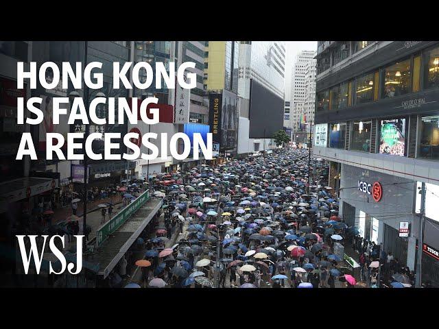 Why Hong Kong Is Facing a Recession Amid Protests and Trade Wars | WSJ
