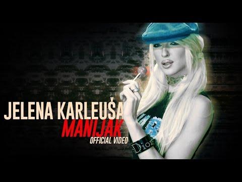 Jelena Karleusa  Manijak