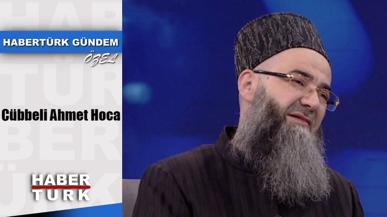 Habertürk Gündem Özel - 1 Haziran 2019 (Cübbeli Ahmet Hoca)