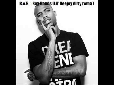 BOB Ray Bands  Lil Deejay dirty remix FREE DOWNLOAD  SOUNDCLOUD