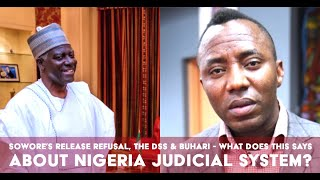 Sowore Still Detained Days After Bail, What Does Say About Nigeria JudicialSystem?