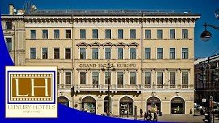 Luxury Hotels – Grand Hotel Europe – St Petersburg