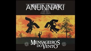 ANUNNAKI - Mensageiros do Vento (FULL MOVIE)